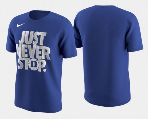 Basketball Tournament Just Never Stop For Men's Duke University Royal March Madness Selection Sunday College T-Shirt