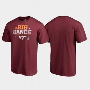 Hokies March Madness 2019 NCAA Basketball Tournament Garnet Big Dance Mens College T-Shirt